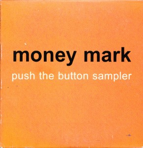 Money Mark - Push The Button Sampler [Promo] (CD, US) - Cover