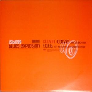 """The Jon Spencer Blues Explosion - Calvin (12"""", AUSTRALIA) - Cover"""