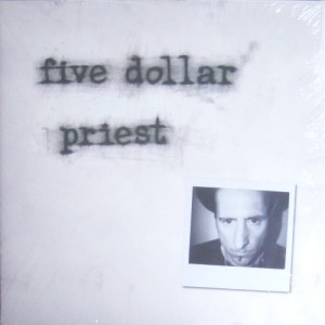 Five Dollar Priest (LP, SPAIN) - Cover