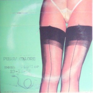 Pussy Galore - Cum Into My Mouth [Bootleg] (LP, US) - Cover