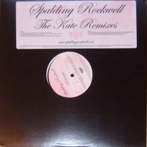 "Spalding Rockwell - The Kate Remixes [Promo] (12"", US) - Cover"