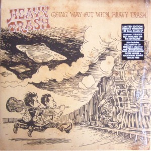 Heavy Trash - Going Way Out With Heavy Trash (2xLP/CD, US) - Cover