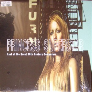 Princess Superstar - Last of The Great 20th Century Composers (LP, US) - Cover