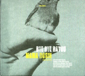 Mama Rosin - Bye Bye Bayou (Director's Cut) (LP, SWITZERLAND) - Cover