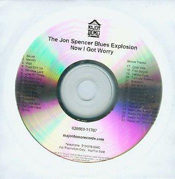 The Jon Spencer Blues Explosion - Now I Got Worry [2010] [Promo] (CD, US)