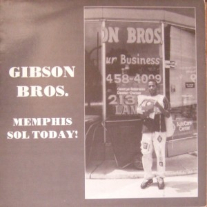 Gibson Bros. - Memphis Sol Today! (LP, US)  - Cover