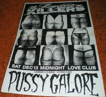 Pussy Galore - Midnight Love Club, Lismar Lounge, 41 First Ave., NYC, US (13 December 1986)