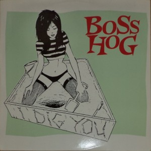 "Boss Hog - I Dig You (12"", UK) - Cover"