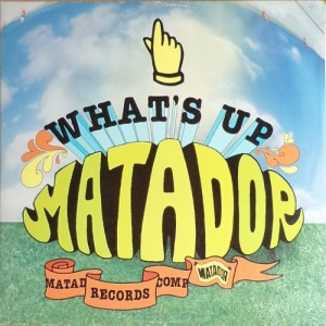 V/A feat. The Jon Spencer Blues Explosion - What's Up Matador? (2xLP, US) - Cover