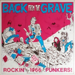 V/A - Back From The Grave: Rockin' 1966 Punkers! (LP, GERMANY) - Cover