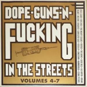 V/A feat. Boss Hog - Dope-Guns-'N-Fucking In The Streets 4 - 7 (LP, GERMANY) - Cover