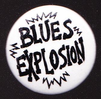 Blues Explosion - Blues Explosion [Damage] (BADGE, US)