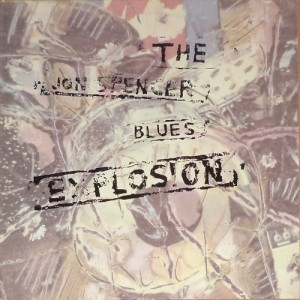 The Jon Spencer Blues Explosion (LP, UK) - Cover
