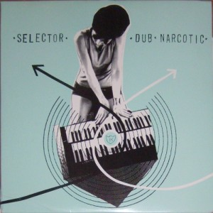 V/A feat. The Jon Spencer Blues Explosion - Selector Dub Narcotic (2xLP, US) - Cover