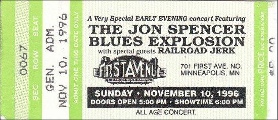 The Jon Spencer Blues Exploison - First Avenue, Minneapolis, MN, US (10 November 1996) - Ticket