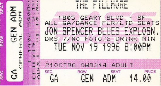 The Jon Spencer Blues Explosion - The Fillmore, San Francisco, CA, US (19 November 1996) - Ticket