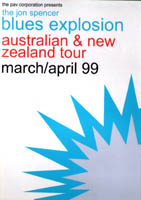 The Jon Spencer Blues Explosion - Australia / New Zealand Tour Dates (24 March 1999 - 4 April 1999)