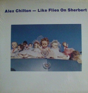 Alex Chilton – Like Flies On Sherbert (LP, US) - Cover