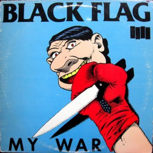 Black Flag - My War (LP, US) - Cover