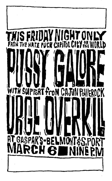 Pussy Galore - Gaspar's, Chicago, IL, US (6 March 1987)