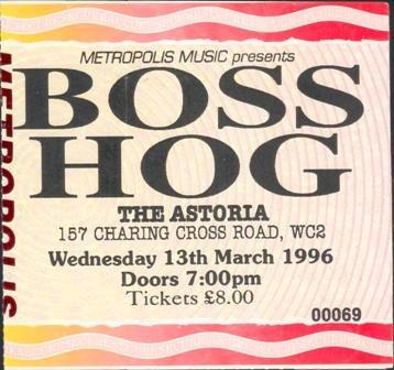 Boss Hog- London Astoria, London, UK (13 March 1996)