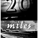20 Miles – 7th Street Entry, Minneapolis, MN, US (23 February ????)