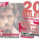 20 Miles – The Proletariat, Houston, TX, US (29 October 2003)