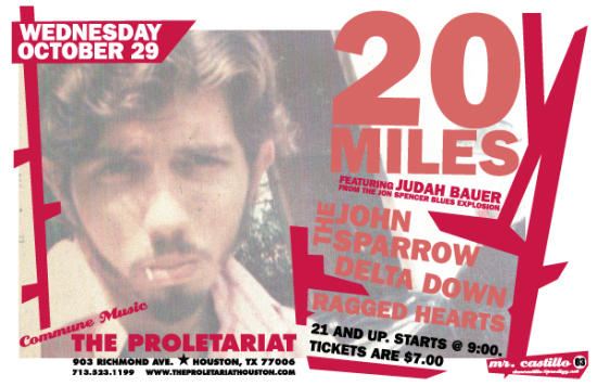 20 Miles - The Proletariat, Houston, TX, US (29 October 2003)