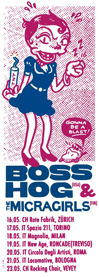Boss Hog - European Tour (May 2009)