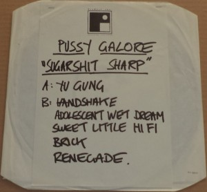Pussy Galore - Sugarshit Sharp [Test Pressing] (LP, UK) - Front