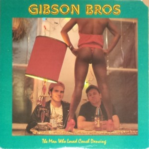 Gibson Bros. - The Man Who Loved Couch Dancing (LP, US) - Cover