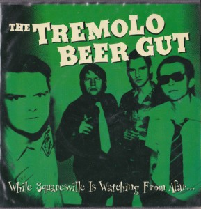 "The Tremolo Beer Gut - While Squaresville Is Watching From Afar (7"", DENMARK) - Cover"