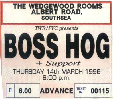 Boss Hog - The Wedgewood Rooms, Southsea, UK (14 March 1996)