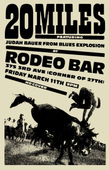 Twenty Miles - The Rodeo Bar, New York City, NY, US (11 March 2005)