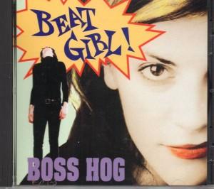 Boss Hog – Beat Girl! [Bootleg] (CD, US) - Cover