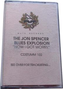 The Jon Spencer Blues Explosion – Now I Got Worry [Promo] (CASSETTE, UK) - Cover
