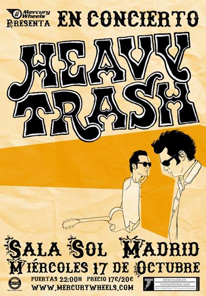 Heavy Trash - Sala Sol Madrid, Madrid, Spain (17 October 2007)