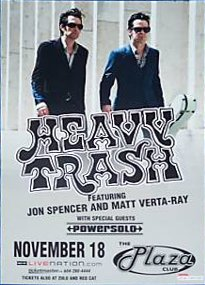 Heavy Trash - The Plaza Club, Vancouver, BC, Canada (18 November 2007)