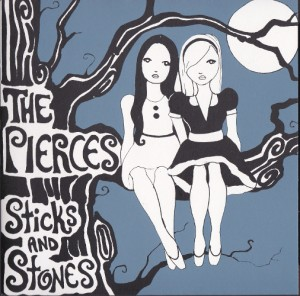"The Pierces - Sticks and Stones (7"", UK) - Cover"