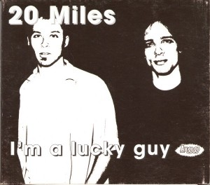 20 Miles - I'm A Lucky Guy (CD, AUSTRALIA)