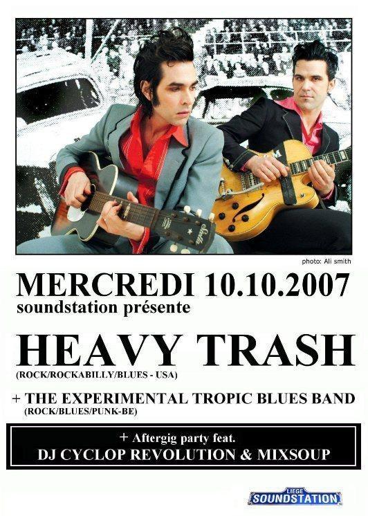 Heavy Trash - Soundstation, Liege, Belgium (10 October 2007)