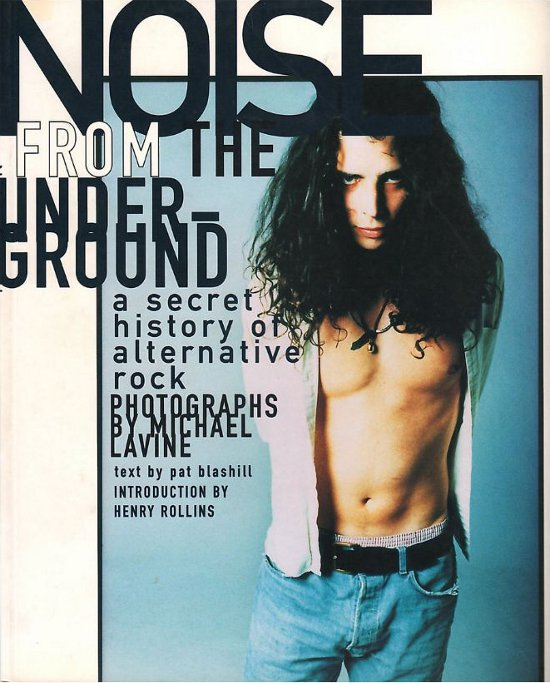 V/A feat. The Jon Spencer Blues Explosion / Pussy Galore - Noise From The Underground: A Secret History of Alternative Rock (PRESS, US)