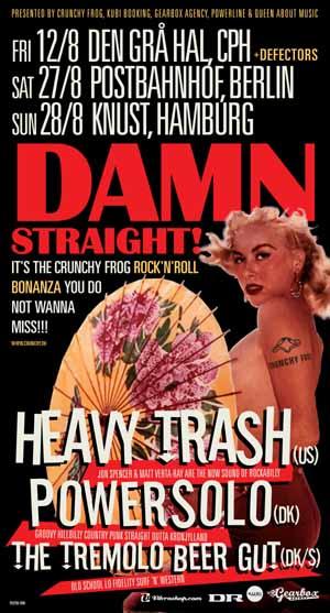 Heavy Trash - Damn Straight!: The Crunchy Frog Rock 'n' Roll Bonaza (POSTER, EUROPE)