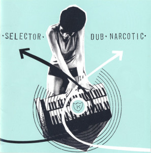 V/A feat. The Jon Spencer Blues Explosion - Selector Dub Narcotic (CD, JAPAN) - Cover