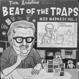 V/A feat. Teri Rodd & The MSR Singers - Tom Ardolino Presents Beat of the Traps: MSR Madness Vol. 1 (LP, US)