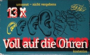 V/A feat. Boss Hog - Voll Auf Die Ohren (CASSETTE, GERMANY) - Front