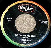 """Jimmy Reed - I'll Change My Style (7"""", US)"""