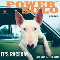 Powersolo - It's Raceday ...And Your Pussy Is Gut!!! (LP, DENMARK)