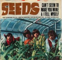 "The Seeds - Can't Seem To Make You Mine (7"", US)"