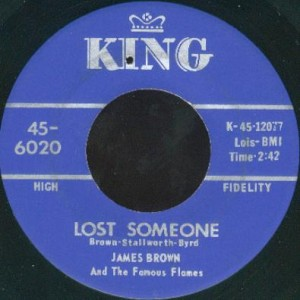 """James Brown & The Famous Flames - Lost Someone (7"""", US)"""